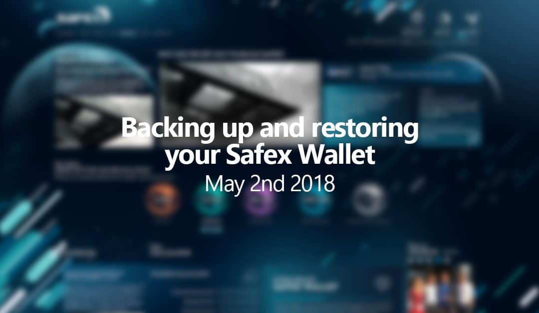 How to backup and restore your Safex Wallet